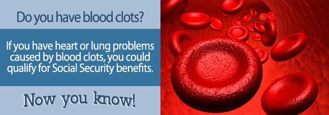 Information on getting disability with a blood clot