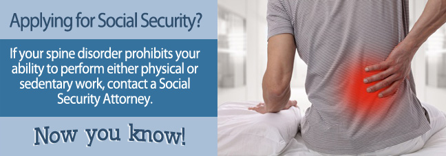 If you are unable to work because of a spine disorder, you may qualify for Social Security disability benefits.